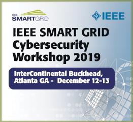 May 19 - IEEE Smart Grid Cybersecurity Workshop 2019