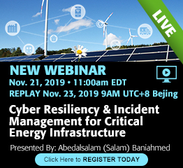 November 2019 - Webinar: Cyber Resiliency & Incident Management for Critical Energy Infrastructure