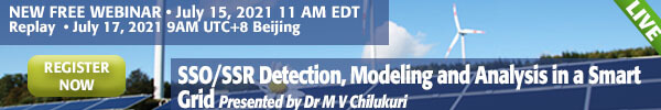 New Free Webinar. SSO/SSR Detection, Modeling and Analysis in a Smart Grid
